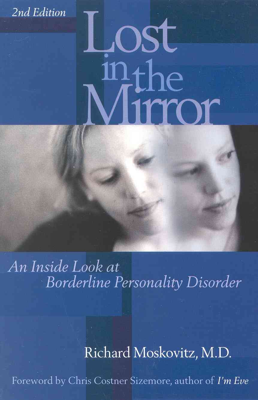 Lost in the Mirror By Moskovitz, Richard A.