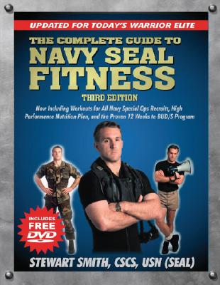 The Complete Guide to Navy Seal Fitness By Smith, Stewart/ Peck, Peter Field (PHT)